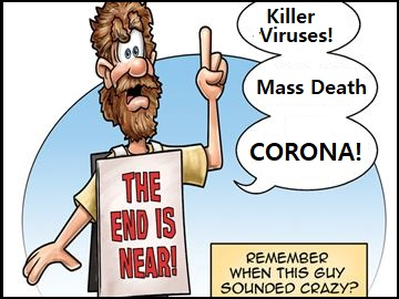 Corona doomsday prophets - The End is Near